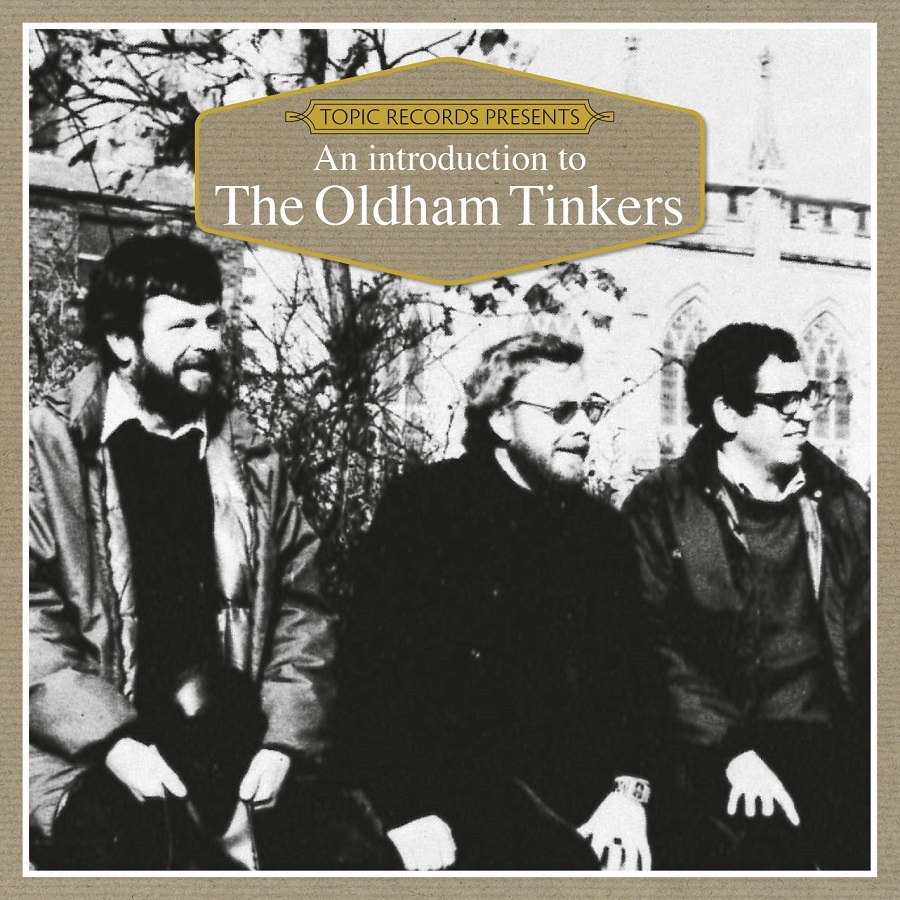The Oldham Tinkers' CD